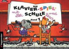 Klavier-Spiel-Schule 1 mit Lilli und Resa von Margret Feils (1994, Taschenbuch)
