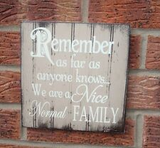 shabby vintage chic remember we are a normal family fun sign plaque 8x8
