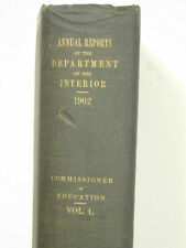 Annual Reports of the Department of the Interior Vol.1 Com. of Education - 1902