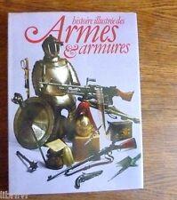Livre: HISTOIRE  ILLUSTRÉE DES ARMES ET ARMURES