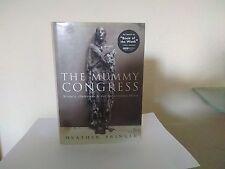 The Mummy Congress - Heather Pringle - 1st Edition