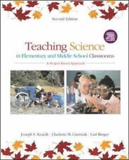 Teaching Science in Elementary and Middle School Classrooms:  A Project-Based A