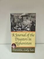 A Journal of the Disasters in Afghanistan A Firsthand Account by One of...(b5)
