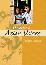 Exploring Asian Voices (Year: 7, 8, 9, 10, 11, 12)