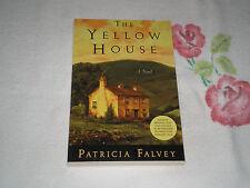THE YELLOW HOUSE by PATRICIA FALVEY    -ARC- +JA+