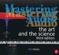 Mastering Audio The Art and the Science by Bob Katz 9780240818962 | Brand New