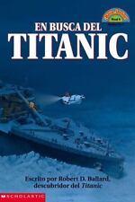 "Coleccion ""Hola, Lector"" Ser. Level 4: En Busca del Titanic by Robert D...."