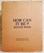 RONNIE WOOD-HOW CAN IT BE?-GENESIS PUBLICATIONS-DELUXE No. 122-SOLD OUT- SIGNED