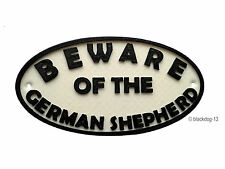 German Shepherd Beware Of The Dog Sign - House Garden Sign Plaque - White/Black