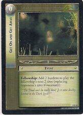 Lord of the Rings CCG - The Two Towers - Get on And Get Away #304 Rare