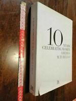 LIBRO:10 YEARS CELEBRATING WOMEN 1999 2009 AMEDEO M.TURELLO STYLE BOOK I EDIZION