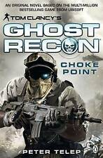 Tom Clancy's Ghost Recon: Choke Point by Peter Telep (Paperback, 2013)