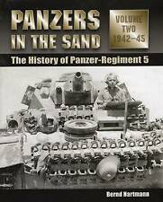 NEW Panzers in the Sand: The History of Panzer-Regiment 5, 1942-45 (Volume 2)