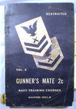 WWII Navy Training Manual GUNNER'S MATE GUNNERS Restricted 1945