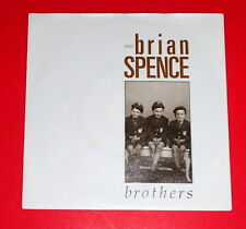 Brian Spence-Brothers & when it hurts -- Single/Pop