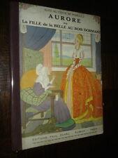 AURORE OU LA SUITE DE LA BELLE AU BOIS DORMANT - Suite au conte de Perrault
