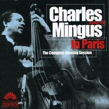 Charles Mingus - Charles Mingus in Paris Complete America Session [New CD]