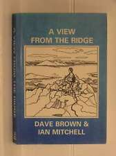A View from the Ridge: Mountaineering Anecdotes in Scotland and America, Mitchel