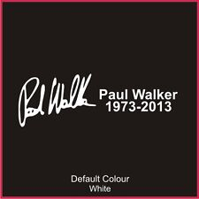 Paul Walker Tribute Decal,Fast & The Furious,Vinyl, Sticker, Graphics,Car, N2102