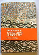 Aboriginal & Torres Strait Islander Art: Collection Highlights by National Galle