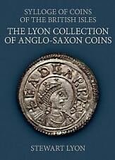 The Lyon Collection of Anglo-Saxon Coins, Hardback; Lyon, Stewart, History