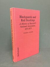 Blackguards and Red Stockings: A History of Baseball's National Association, 1..