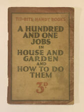 """Vintage """"Tit-Bits"""" - A Hundred and One Jobs in House & Garden and how to do them"""