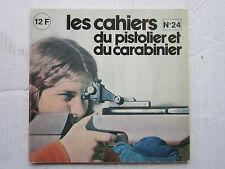 CAHIERS DU PISTOLIER N° 24 :Ruger 44/Revolver Schmidt 22 LR/Lunette Buschnell