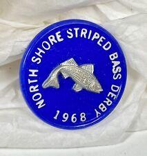 Vintage Striped Bass Derby Button Pin 1968 North Shore Striped Bass Derby Rare