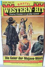 Western-Hit 1525 Bastei Die Geier der Mojave-Wüste Al Strong Westernroman gebrau