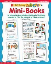 I Can Write My ABC's: Mini-Books: 26 Interactive Reproducible Mini-Books That