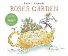 Rose's Garden by Peter H. Reynolds (2009, Hardcover) First Edition