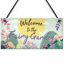 Welcome To The Fairy Garden Hanging Plaque Garden Shed SummerHouse Sign Gifts