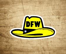 """DFW Dallas Fort Worth Decal Sticker Texas Cowboy Hat 3.75"""" x 2"""""""