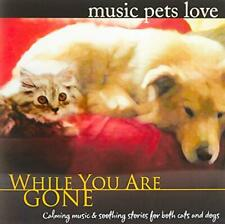 NEW CD Music Pets Love While You Are Gone Calming Training Relax Meditation Dog