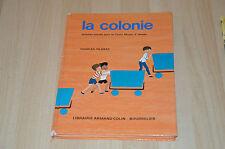 livre scolaire ancien : La Colonie / Lectures suivies pour cours moyen 2e année