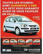 Publicité Advertising 087  2003  Hundai la Getz Atos Matrix satellite