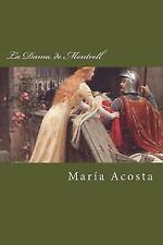 La Dama de Montrell by María Acosta (2014, Paperback)