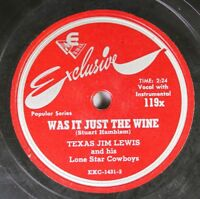 Hear! Hillbilly Bopper 78 Texas Jim Lewis - Was It Just The Wine / I'V