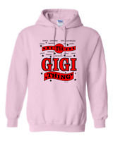 It's A Gigi Thing Gildan Pullover Hooded Hoodie Sweatshirt Awesome Cool Proud