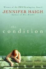 The Condition by Jennifer Haigh (2008, Hardcover)