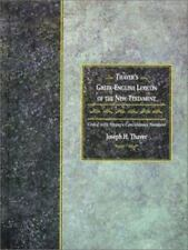 Thayer's Greek-English Lexicon of the New Testament : Coded to Strong's...