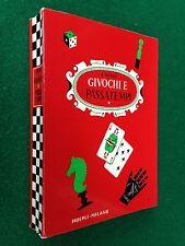 Jacopo GELLI - GIUOCHI E PASSATEMPI , Ed Hoepli (1974) enciclopedia giochi