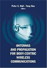 Antennas And Propagation for Body-Centric Wireless Communications, , New Book