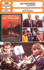FICHE CINEMA FILM GB USA LES VIRTUOSES/BRASSED OFF Réalisateur Mark Herman
