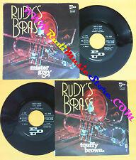 LP 45 7'' RUDY'S BRASS Mister grey Touffy brown 1979 italy PDU (*) no cd mc dvd