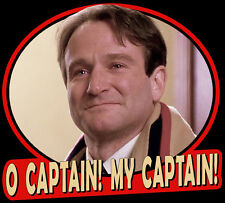 "80's Classic Dead Poets Society ""O Captain! My Captain!"" custom tee Any Size"