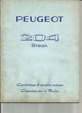 PEUGEOT 204 BREAK - 1965 / DESCRIPTIF CARACTERISTIQUES TECHNIQUES
