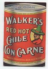 1918 Advertising Recipe Booklet for Walker's Red Hot Chile Con Carne Austin TX