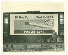 WWII Northumberland PA Sunbury Elks War Bonds Buy 55 Torpedos Billboard